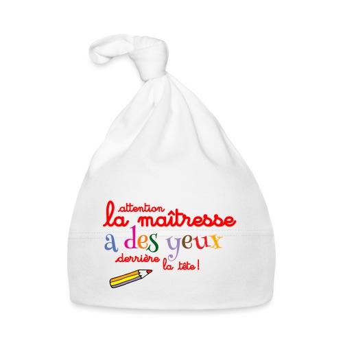 010 La maîtresse a des ye - Bonnet Bébé