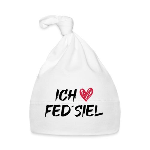 Ich liebe Fed´siel - Baby Mütze