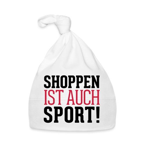 Shoppen ist auch Sport! - Baby Mütze