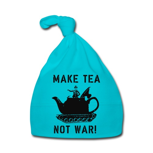 Make Tea not War! - Baby Cap