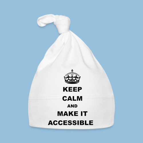 Keep Calm And Make It Accessible 001 - Muts voor baby's