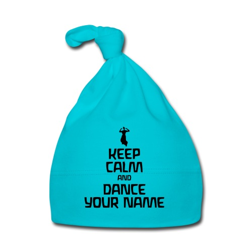 Keep Calm and Dance Your Name - Baby Mütze