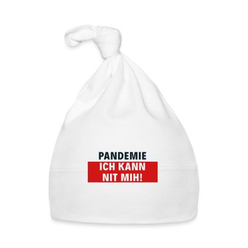 Pandemie ich kann nit mih! - Baby Mütze