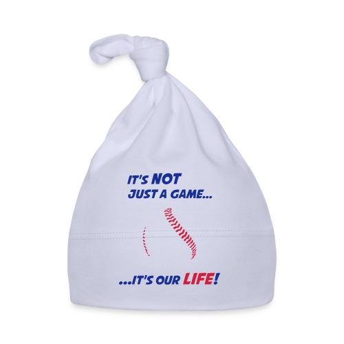 Baseball is our life - Baby Cap