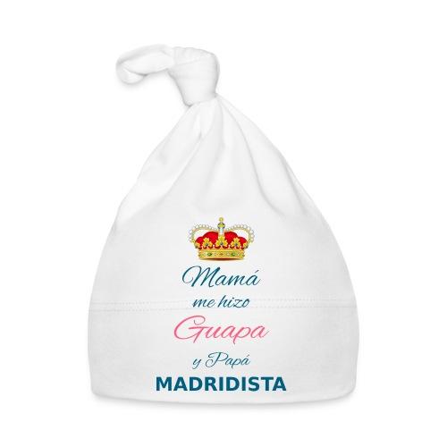 Mamà me hizo Guapa y papà MADRIDISTA - Cappellino neonato