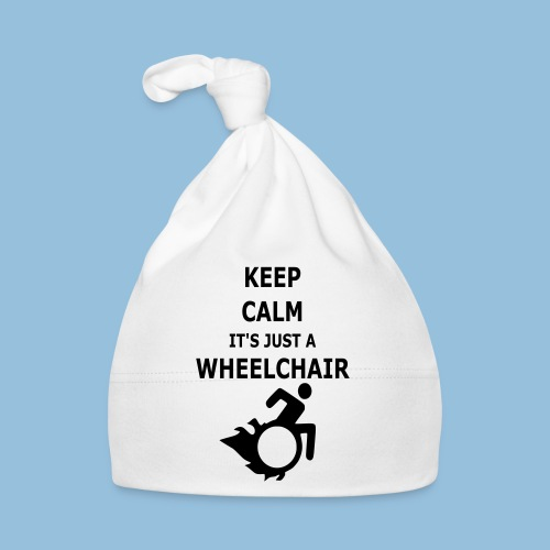 Keep Calm it is just a wheelchair 002 - Muts voor baby's