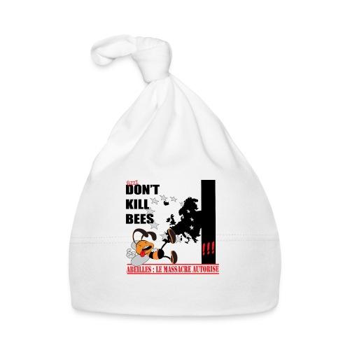 don't kill bees - Bonnet Bébé
