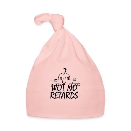 WOT NO RETARDS - Baby Cap