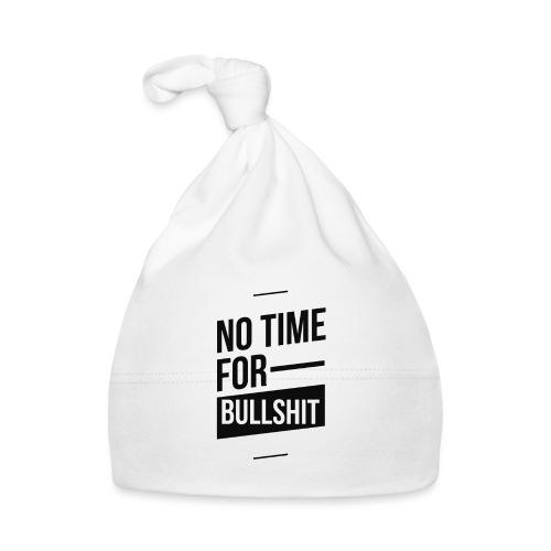 No Time for bullshit - Baby Mütze