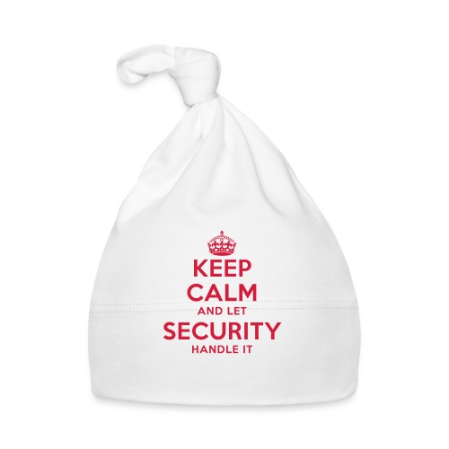 keep calm and let security handle it - Baby Mütze