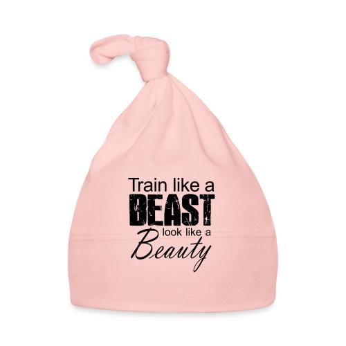 Train Like A Beast Look Like A Beauty - Baby Mütze
