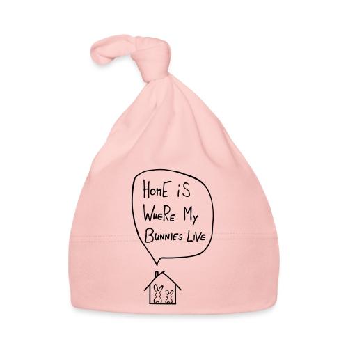 home is where my bunnies live hasen kaninchen - Baby Mütze