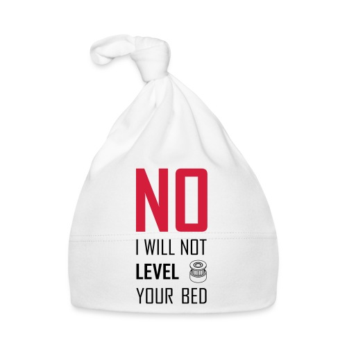 No I will not level your bed (vertical) - Baby Cap