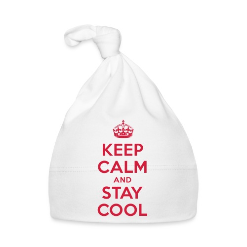 KEEP CALM and STAY COOL - Baby Mütze