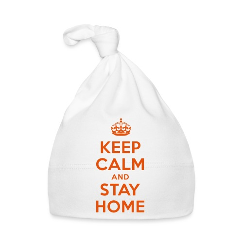 KEEP CALM and STAY HOME - Baby Mütze