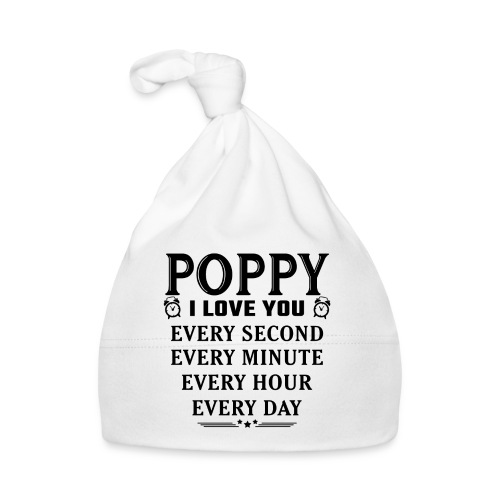 I Love You Poppy - Baby Cap