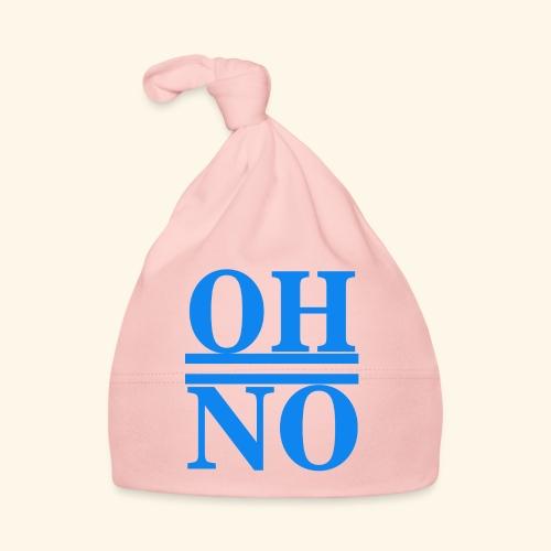Oh no - Cappellino neonato