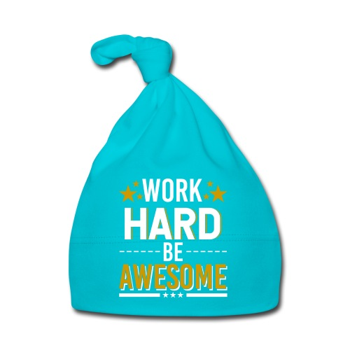 WORK HARD BE AWESOME - Baby Mütze