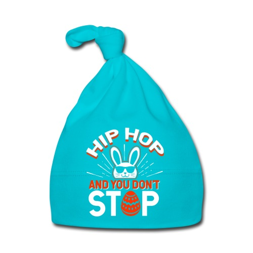 Hip Hop and You Don t Stop - Ostern - Baby Mütze