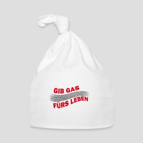 Gib gas fürs Leben - Baby Mütze