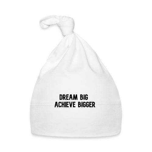 dream big achieve bigger zwart - Muts voor baby's