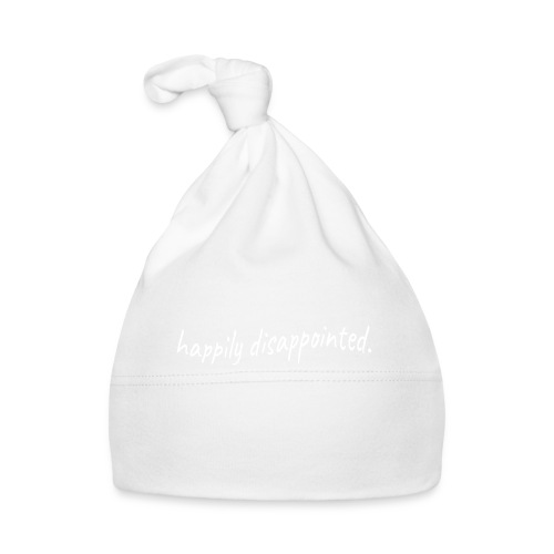 happily disappointed white - Baby Cap