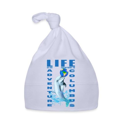 LIFE IS AN ADVENTURE EVERYONE IS COLUMBUS - Bonnet Bébé