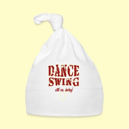 Dance Swing Tanz Geschenk T-shirt I Swing dancing - Baby Mütze