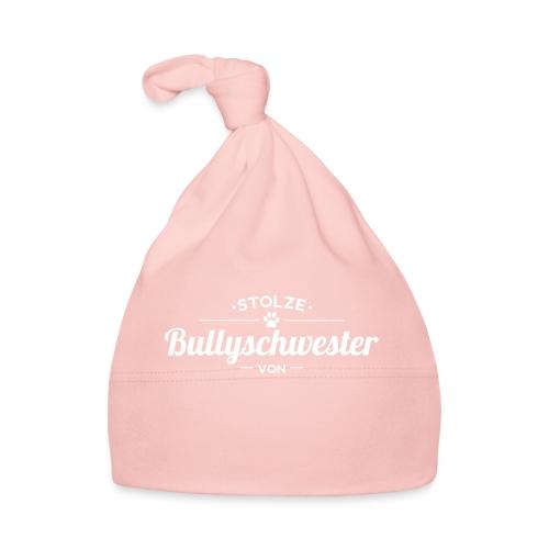 Bullyschwester Wunschname - Baby Mütze