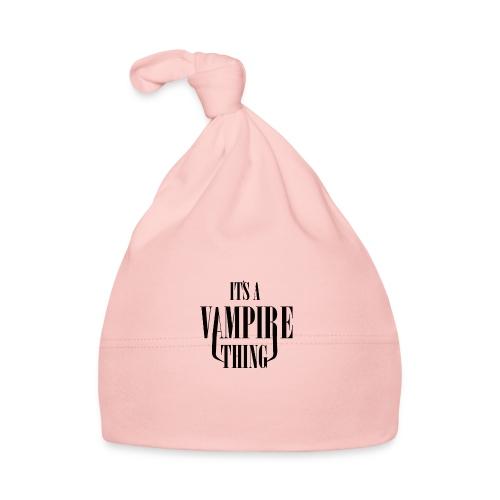 Its a Vampire Thing Bag - Baby Cap