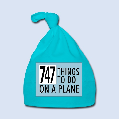 747 THINGS TO DO... - Baby Mütze