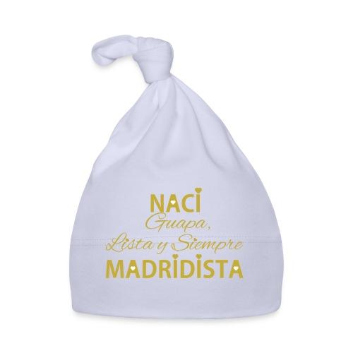 Guapa lista y siempre Madridista - Cappellino neonato