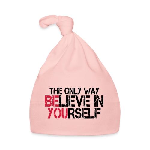 Believe in yourself - Baby Mütze