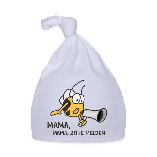 MAMA MAMA BITTE MELDEN - Baby Mütze