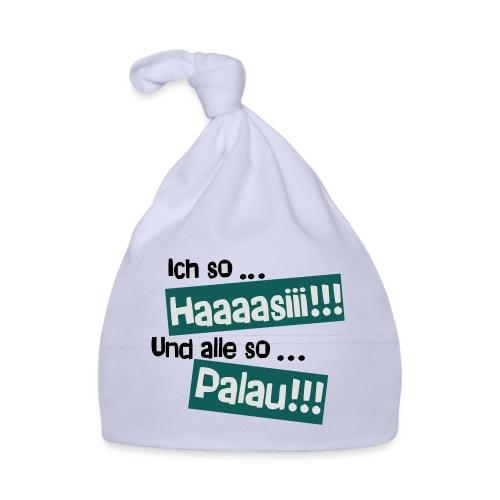 Haaaasiii!!! Palau!!! - Baby Mütze