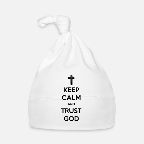 Keep Calm and Trust God (Vertrouw op God) - Muts voor baby's