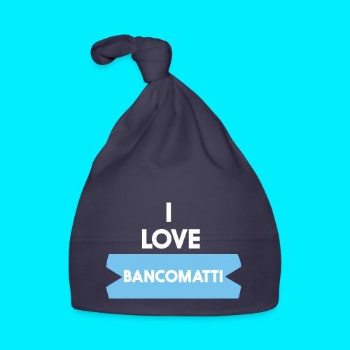 I LOVE BANCOMATTI Ver BIANCA - Cappellino neonato