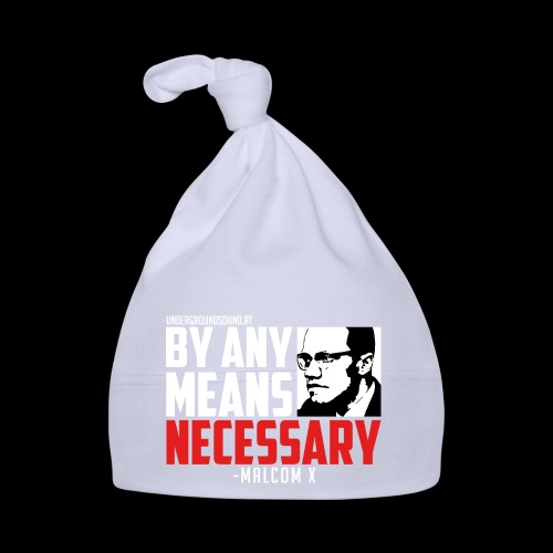 BY ANY MEANS NECESSARY - Malcom X - Baby Mütze
