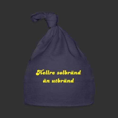 Hellre Solbränd - Babymössa
