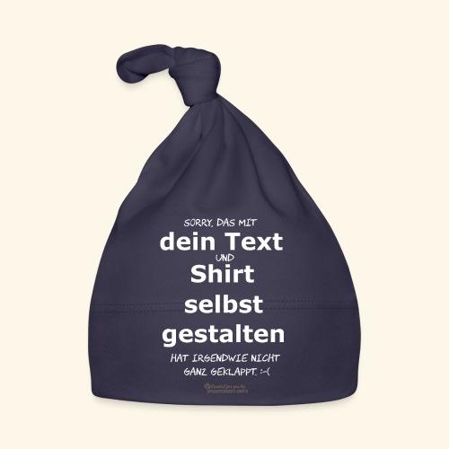 Lustiger Spruch Shirt selbst gestalten - Baby Mütze
