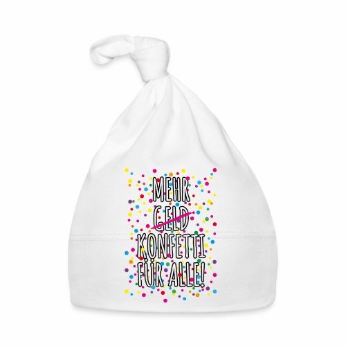 07 Mehr Geld Konfetti für alle Karneval - Baby Mütze