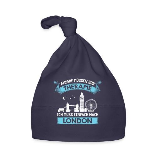 Andere müssen zur Therapie - Ich muss nach London - Baby Mütze