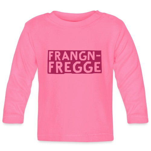 Frangn Fregge - Baby Langarmshirt