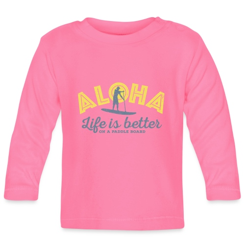 Aloha - Life is better on a paddle board (men) - Baby Long Sleeve T-Shirt