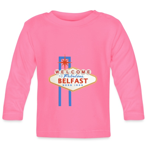 Belfast - Vegas sign - Baby Long Sleeve T-Shirt