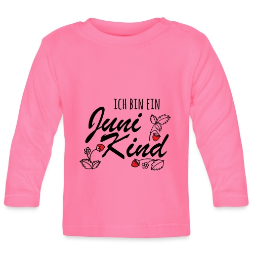 Juni Geburtstag Kind Shirt lustiges Geschenk - Baby Langarmshirt