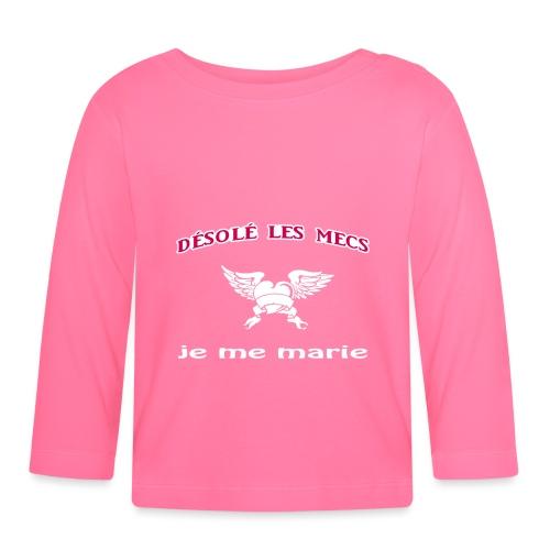 Désolé les mecs, je me marie ! - T-shirt manches longues Bébé