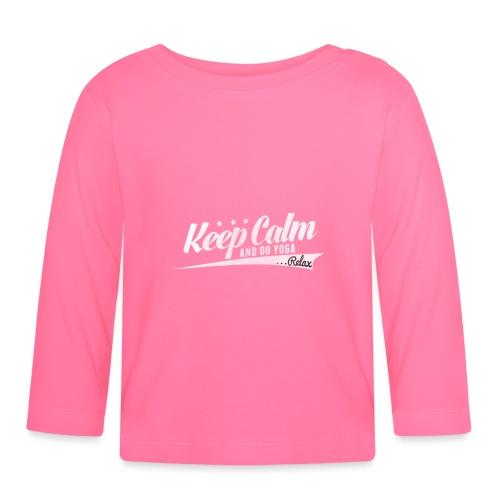 Yoga Relax Keep Calm - Baby Langarmshirt