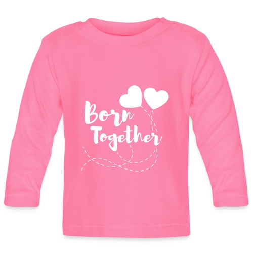 Born together Geschwister Zwillinge Partnerlook - Baby Langarmshirt