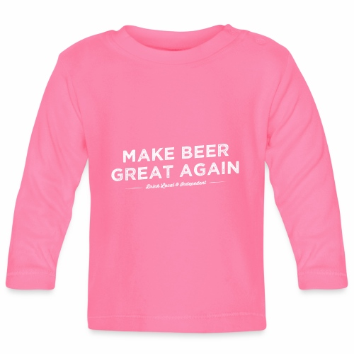 Make Beer Great Again - Baby Long Sleeve T-Shirt